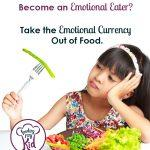 Are you creating an Emotional Eater?