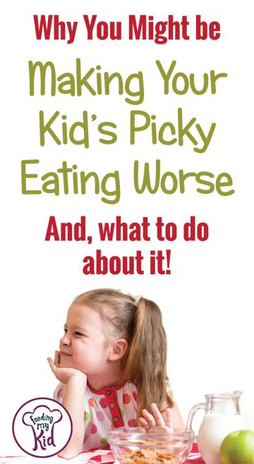 Find out what pitfalls to avoid. This article isn't pointing fingers! It's about helping you, help your child eat new foods. Why You Might be Making Your Child's Picky Eating Worse.