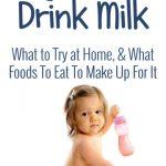 I Can't Get My Kid to Drink Milk