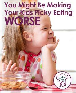 Making picking eating worse - Find out important ways to get your kids to eat healthy food! This is a must read and must share!