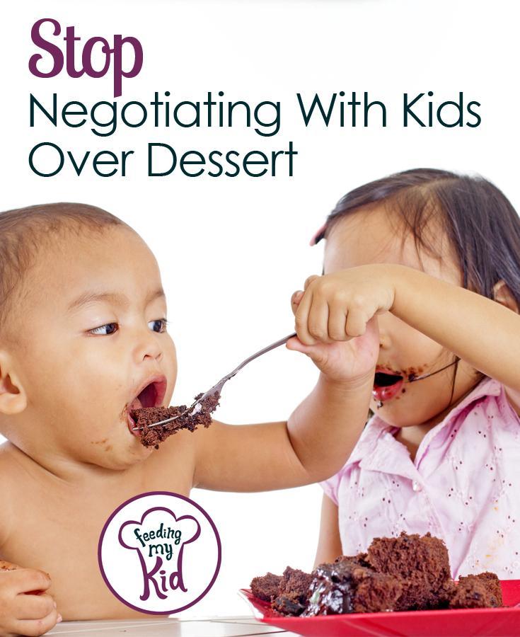 Stop the Dessert Negotiation