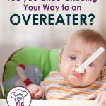 Are you Choo-Chooing your Way to An Overeater?