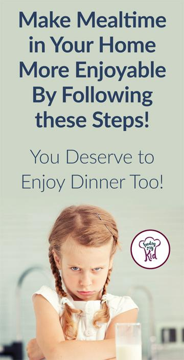 Picky Eating Tip How to Make Mealtimes More Enjoyable for the whole family . You Deserve a More Enjoyable Dinner too!!