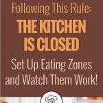Picky Eating Tips. No More Grazing Using Eating Zones