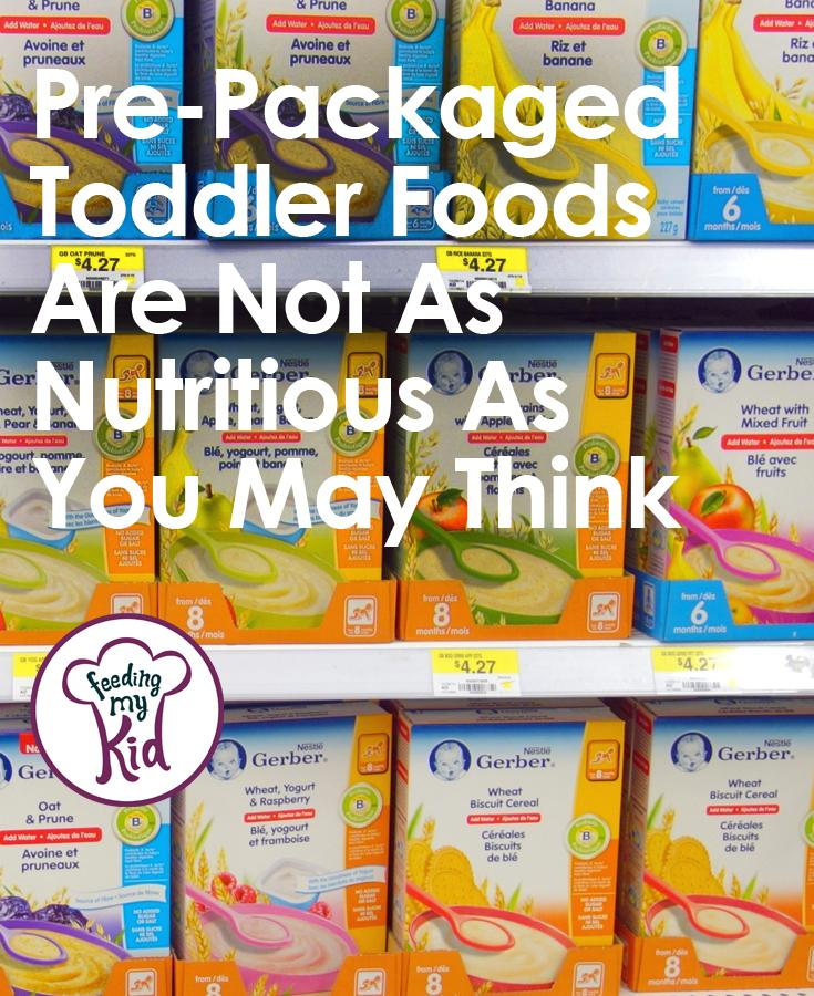 Are those Toddler Pre-Packaged Foods As Healthy as You Think?