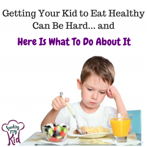 How to help your kid eat healthy
