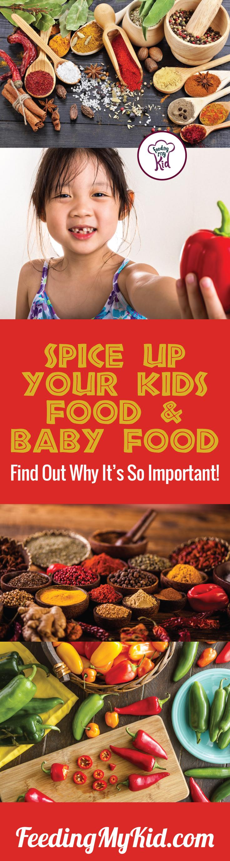 This is a must pin! Spice up your kids food to get them to eat foods they normally wouldn't. Add spices to homemade baby food. Find out more here. Feeding My Kid is a filled with all the information you need about how to raise your kids, from healthy tips to nutritious recipes. #pickyeating #getkidstoeat #spice #spiceupfood #food