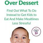 Stop Negotiating With Your Kids Over Dessert