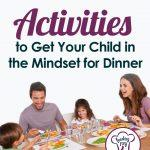 How to get kids in the mood to eat?