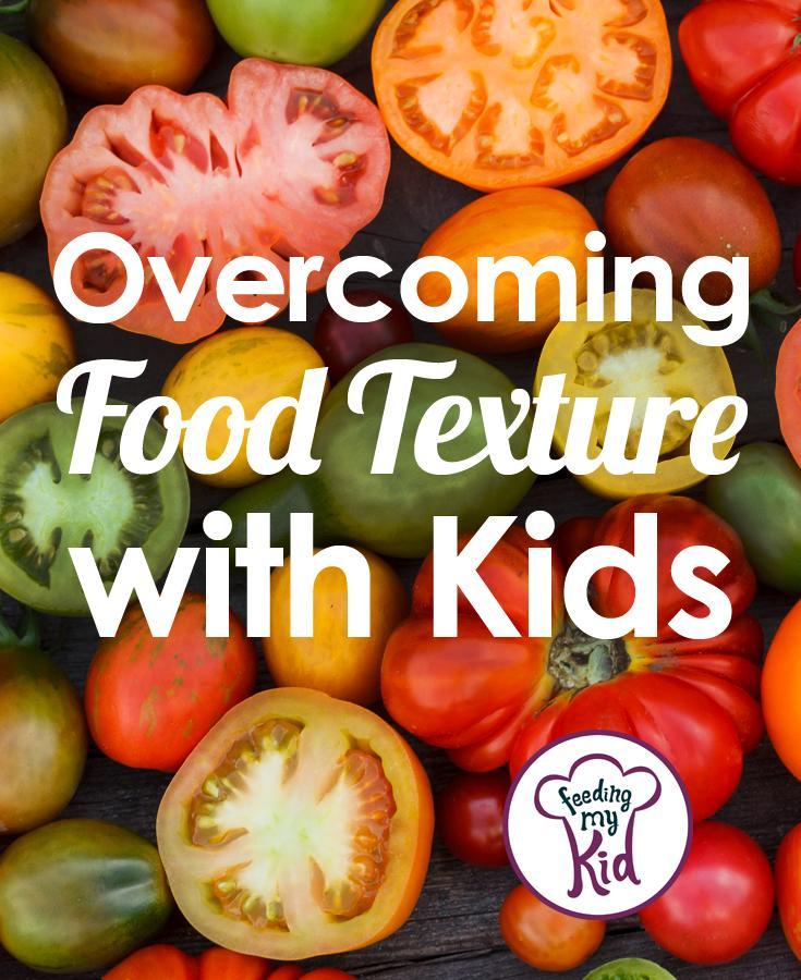 Overcoming Food Texture