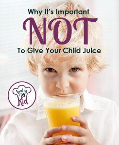 Why you shouldn't be offering your child juice?