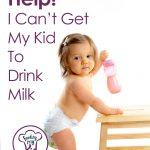 Find out how to get your kid to drink milk