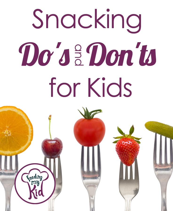 Snacking Do's and Don'ts for Kids