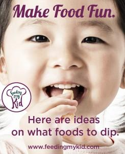 How to make foods to dip with kids! Feeding My Kid is a website for parents, filled with all the information you need about how to raise your kids, from healthy tips to nutritious recipes. #fooddips #recipes