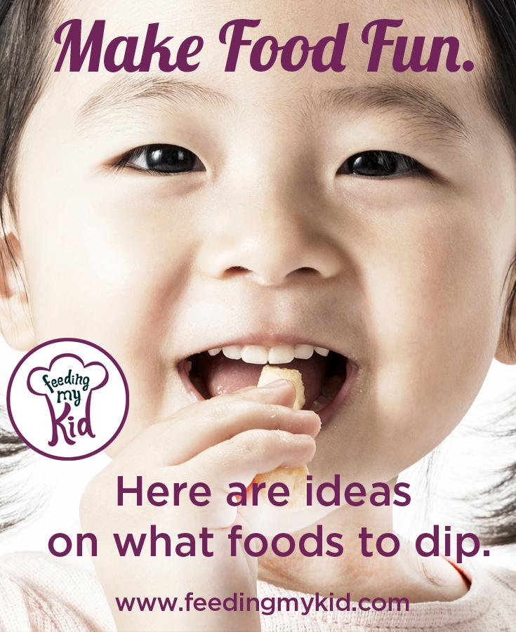 Make Food Fun. Here Are Ideas On What Foods To Dip