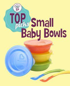Feeding My Kid's Top Picks: Small Baby Bowls. Check out our top recommendations for bowls to use from starting solids through self feeding .