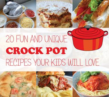 20 Fun and Unique Crock Pot Recipes Your Kids Will Love