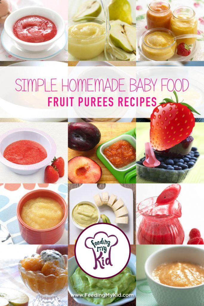 Simple Homemade Baby Food Fruit Puree Recipes