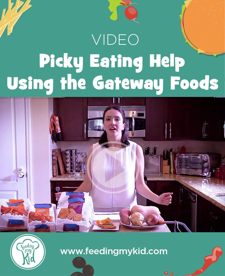 Get Picky Eating Help For Kids Using this Strategy: Gateway Foods