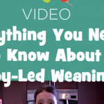 Everything You Need to Know About Baby-Led Weaning