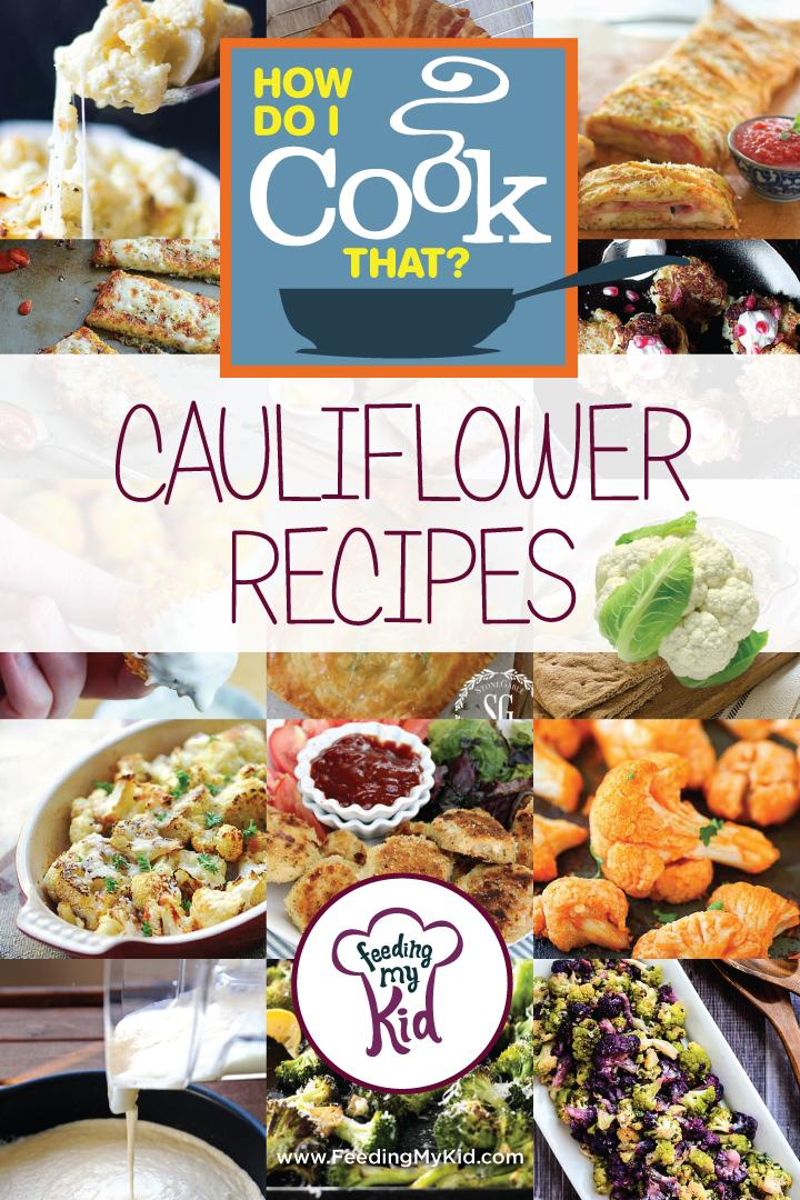 """Lots of children don't like to eat their vegetables, especially cauliflower. We found """"kid-approved"""" recipes to help convert your kid into a veggie eater. Check out healthy AND delicious recipes starring cauliflower and start expanding your family's palate tonight!"""