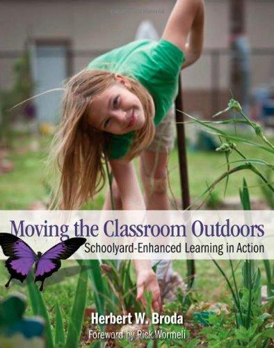 Moving The Classroom Outdoors: Schoolyard Enhanced Learning In Action