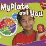 My Plate And You (Health And Your Body)