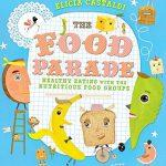 The Food Parade: Healthy Eating with the Nutritious Food Groups
