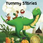 Yummy Stories: Fruits, Vegetables And Healthy Eating Habits