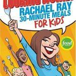 Cooking Rocks! Rachael Ray 30 Minute Meals For Kids
