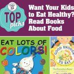 Picky Eating Help Read Books About Food