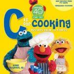 """Sesame Street """"C"""" Is For Cooking"""