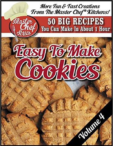 The Master Chef - Guide To Easy To Make Cookies