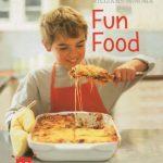 Williams Sonoma Kids In The Kitchen: Fun Food