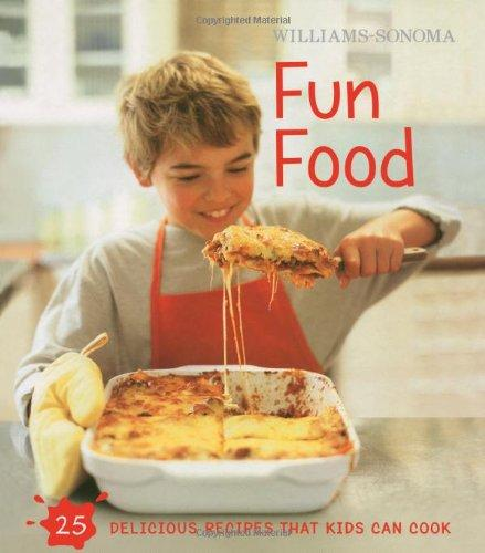 Williams Sonoma Kids In The Kitchen: Fun Food
