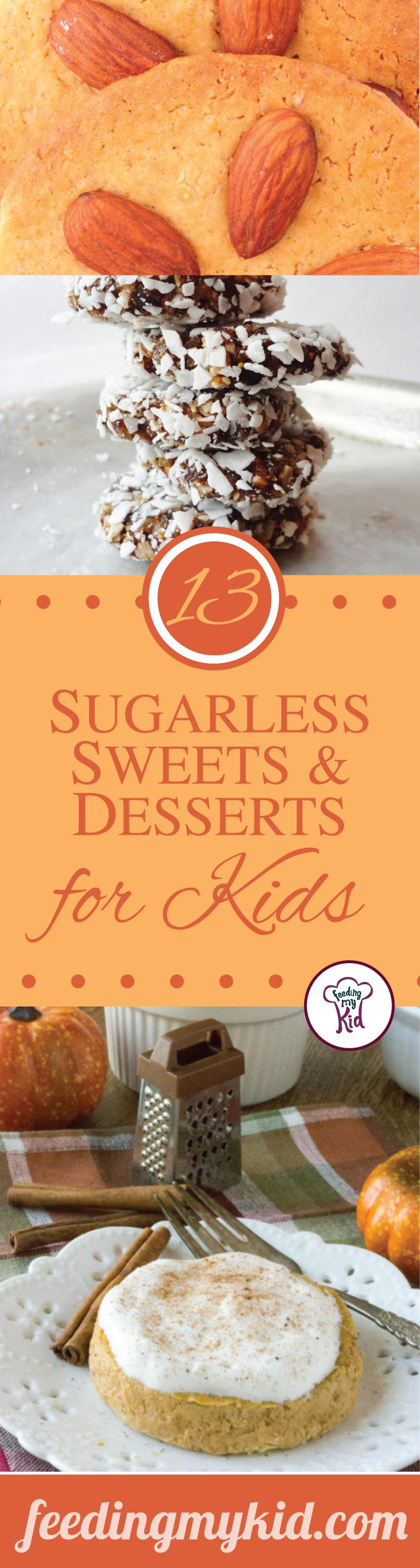 13 Sugarless Sweets and Desserts for Kids - From honey-Sweetened Orange Curd to Soft-Serve Banana Ice Cream; these are perfect for the whole family!