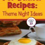 21 Breakfast For Dinner Recipes: Theme Night Ideas