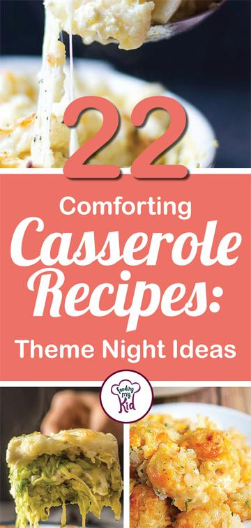These comforting casserole recipes make the perfect theme night for your dinner tonight. Feeding My Kid is a great website for parents, filled with all the information you need about how to raise your kids, from healthy tips to nutritious recipes. #dinner #themenight