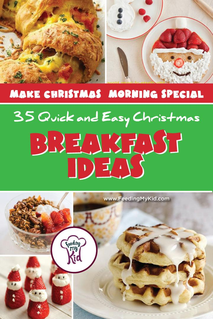 try one of these 35 quick and easy christmas breakfast ideas that will keep everyone happy
