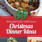 35 Wonderfully Delicious Christmas Dinner Ideas