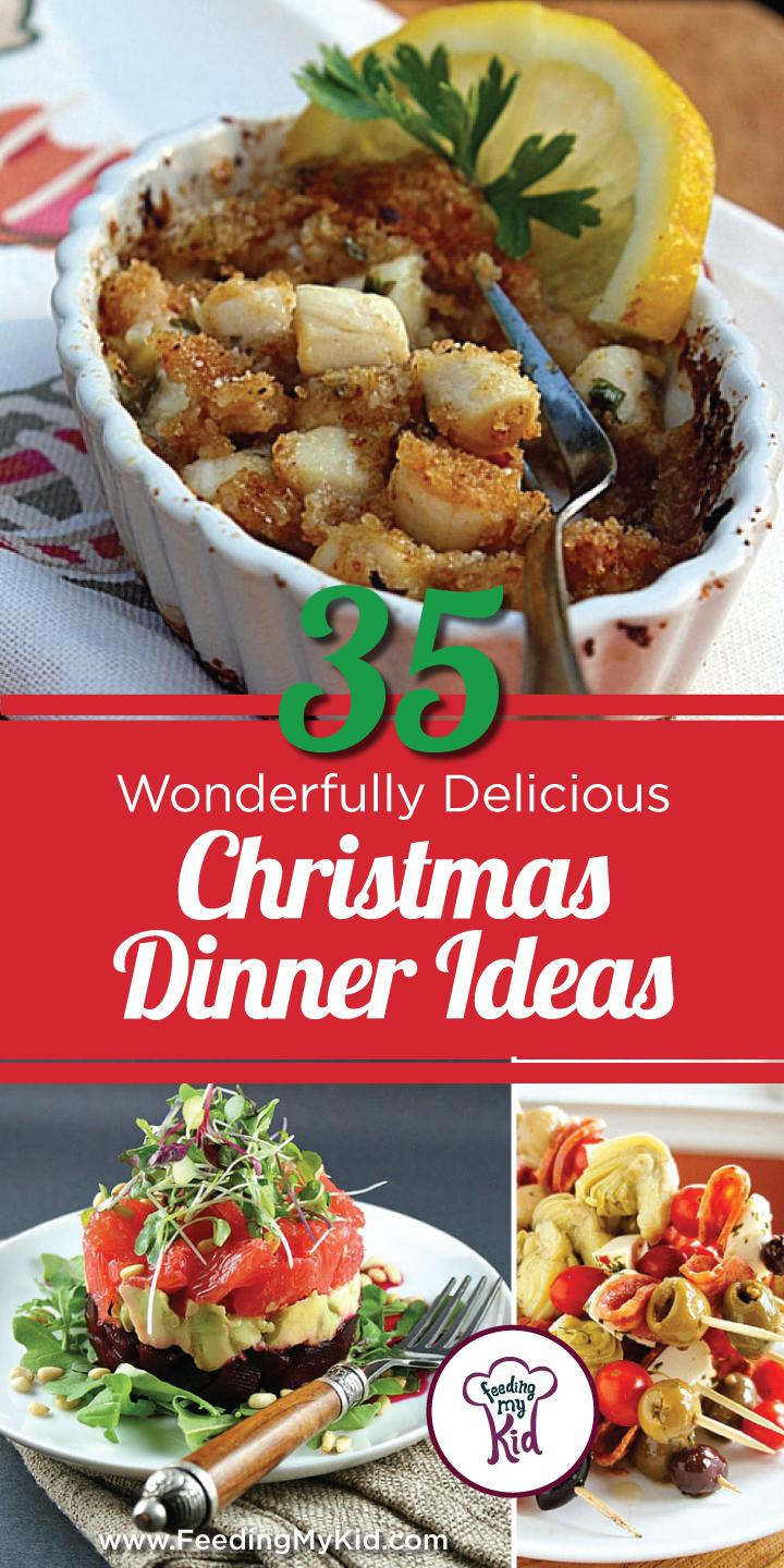 Christmas Dinner Ideas: 35 Wonderfully Delicious Recipes
