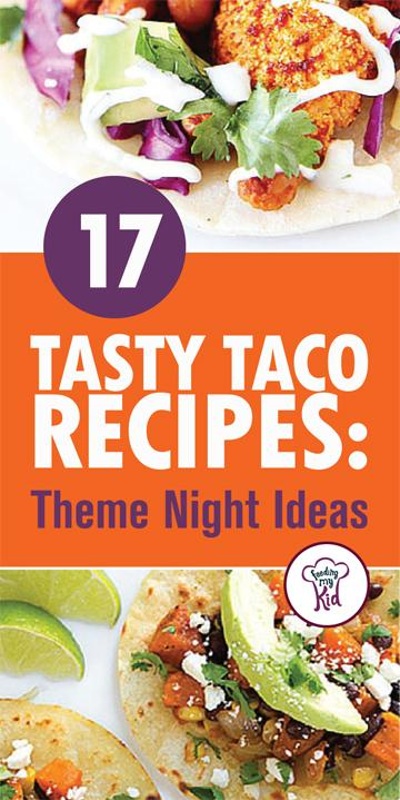 17 Tasty Taco Recipes - Taco pizza rolls, roasted veggie black bean tacos, and jerk salmon tostadas are just a few of our recipes! Feeding My Kid is a great website for healthy recipes, dinner recipes and ways to eat clean. #easyrecipes #recipes #FMK