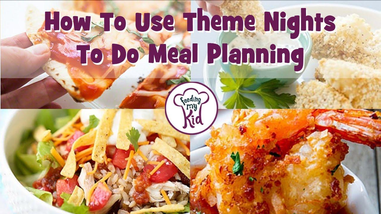 31 Theme Night Ideas: Meal Planning 101