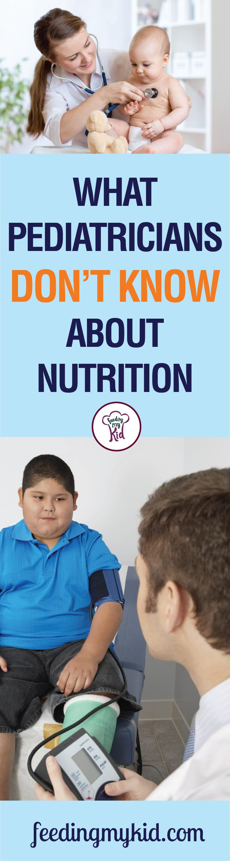 This is a must share! Pediatricians may not know enough about nutrition to keep your kids healthy. Feeding My Kid is a website for parents, filled with all the information you need about how to raise healthy kids, from healthy tips to nutritious recipes. #healthykids #pediatricians