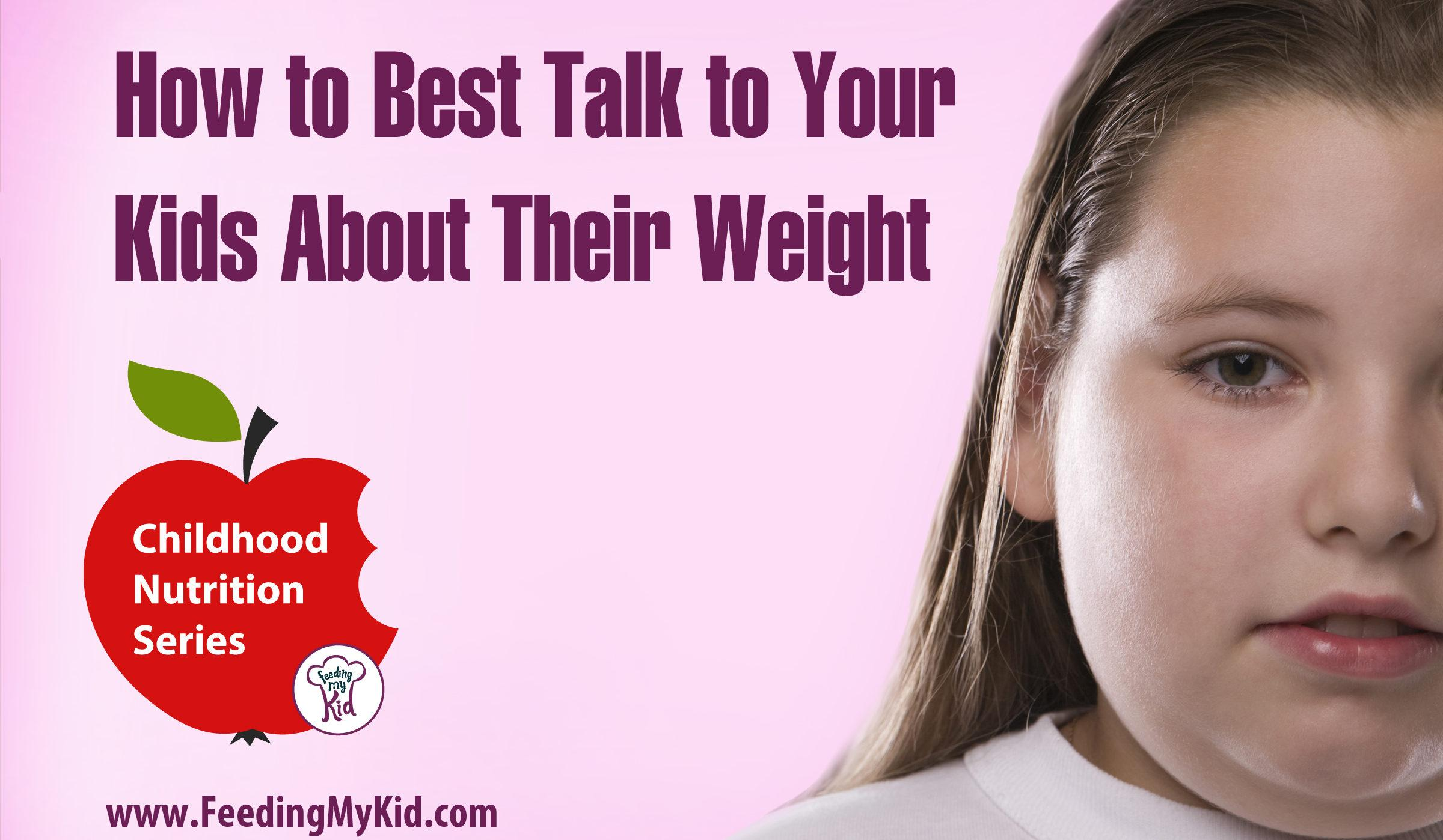 How to Best Talk to Your Kids About Their Weight