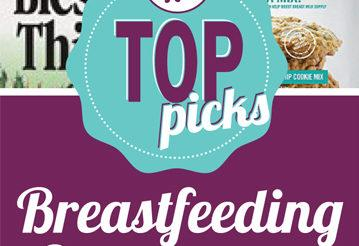 Top Picks: Breastfeeding Supplements to Help Make More Milk