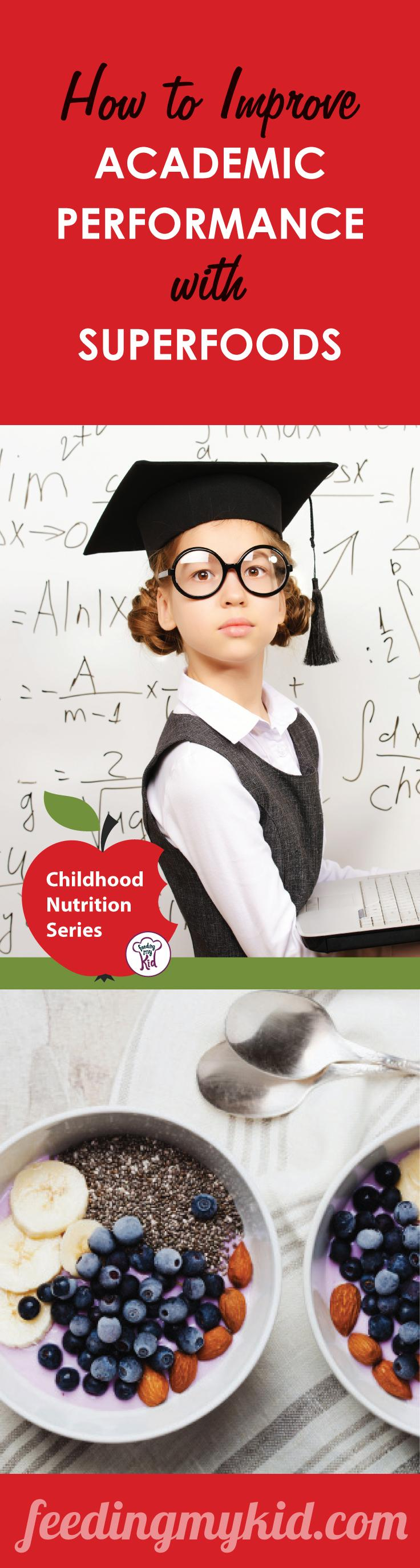 How to Improve Academic Performance with Superfoods - There is a strong relationship between your child and the foods they eat. Just like their minds, Kids' stomachs are real impressionable; you wouldn't show your kid an R-rated movie, so why are you giving your kid that fast food burger and fries?