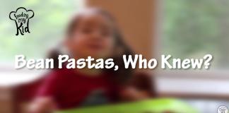Bean Pastas, Who Knew?