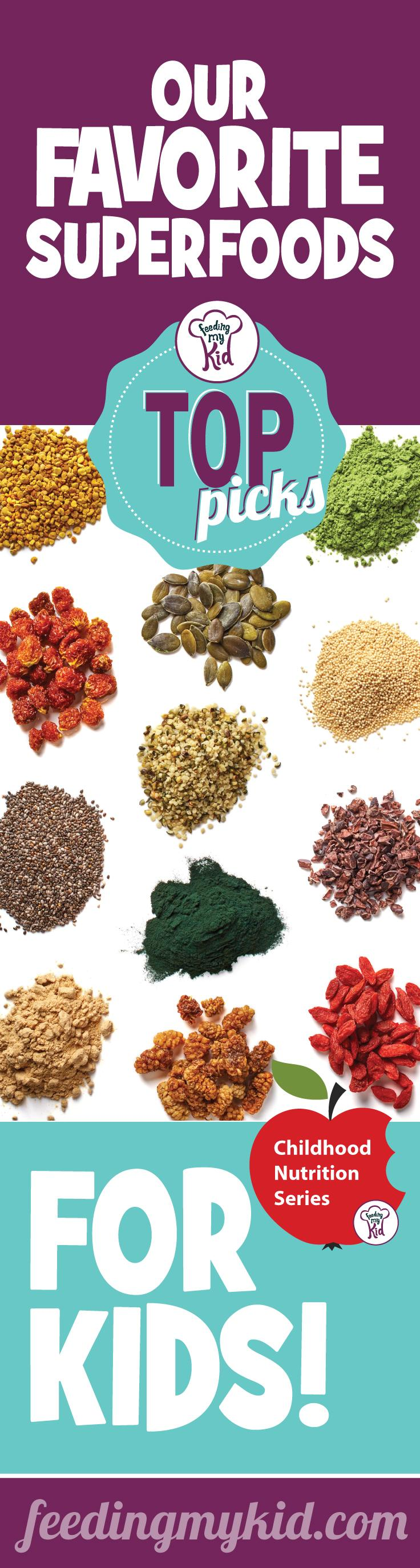 Top Picks: Our Favorite SuperFoods for Kids - Superfoods are naturally occurring foods, such as fruits and vegetables that are high in essential nutrients, such as minerals, antioxidants and vitamins. Most, if not all of superfoods can be found at your local market, in your pantry or in your refrigerator. They're super tasty and insanely good for you and your kids!