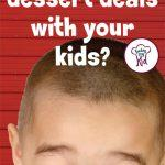 Help with picky eating by stopping the dessert deal